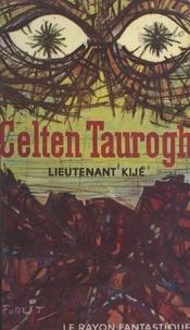 Lieutenant Kijé - Celten Taurogh.