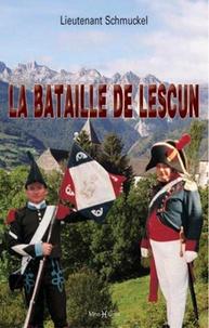 Lieutenant Schmuckel - La bataille de Lesclun.