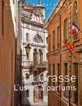 Lieux dits Editions - Grasse - L'usine à parfums.