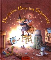 Lieve Baeten - Die kleine Hexe hat Geburstag.