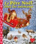 Lieve Boumans - Le Père Noël chez les animaux.