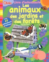 Lieve Boumans - Les animaux des jardins et des forêts.