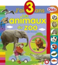 Lieve Boumans - Les animaux du zoo - J'ai 3 ans.