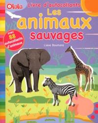 Lieve Boumans - Les animaux sauvages.