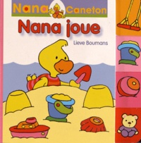 Lieve Boumans - Nana joue.
