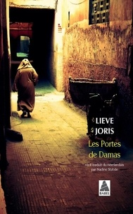 Lieve Joris - Les portes de Damas.