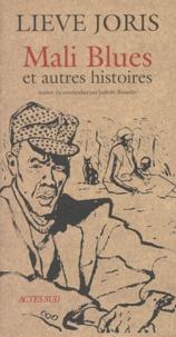 Lieve Joris - Mali blues - Et autres histoires.