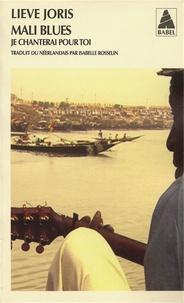 Lieve Joris - Mali blues - Je chanterai pour toi.