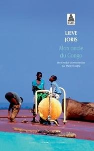 Lieve Joris - Mon oncle du Congo.