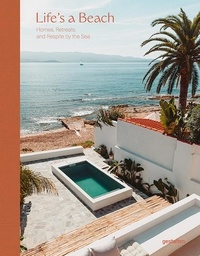 Gestalten - Life's a beach - Homes, retreats and respite by the sea.