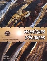 Ligerot Muriel - Mosaïques d'écorces. 1 Cédérom