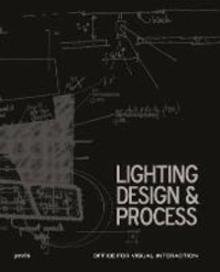 Lighting Design & Process.