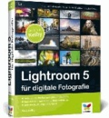 Lightroom 5 für digitale Fotografie.