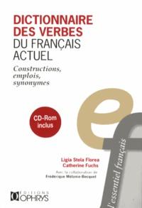 Ligia-Stela Florea et Catherine Fuchs - Dictionnaire des verbes du français actuel - Constructions, emplois, synonymes. 1 Cédérom