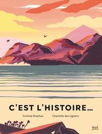 Ligneris charlotte Des et Corinne Dreyfuss - C'est l'histoire....