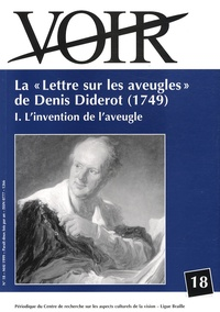 """Carl Havelange - Voir N° 18, Mai 1999 : La """"Lettre sur les aveugles"""" de Denis Diderot (1749) - Tome 1, L'invention de l'aveugle."""