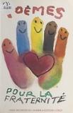 Ligue des droits de l'homme (F et Claire Etcherelli - Poèmes pour la fraternité : palmarès 1996.