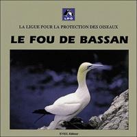 Ligue Protection Oiseaux - Le Fou de Bassan.