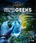 Liguori Lecomte - Cocktails pour les geeks.