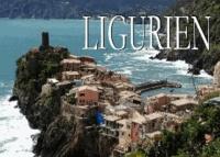 Ligurien - Ein Bildband.