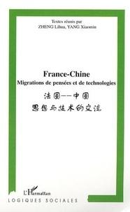Lihua Zheng et Xiaomin Yang - France-Chine - Migrations de pensées et de technologies.