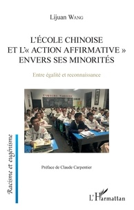 """Lijuan Wang - L'école chinoise et """"l'action affrirmative"""" envers ses minorités - Entre égalité et reconnaissance."""