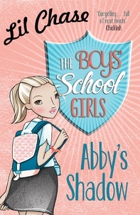 Lil Chase - The Boys' School Girls: Abby's Shadow.