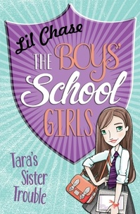 Lil Chase - The Boys' School Girls: Tara's Sister Trouble.