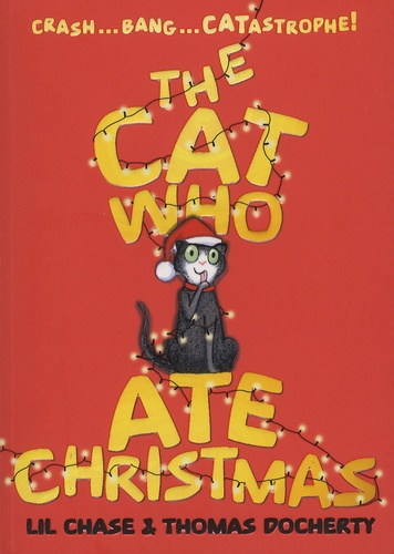 Lil Chase et Thomas Docherty - The Cat Who Ate Christmas.