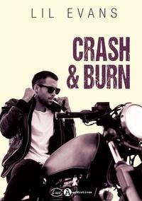 Lil Evans - Crash & burn.