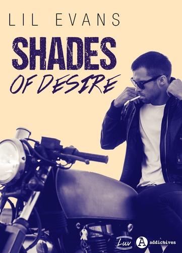 Lil Evans - Shades of Desire.