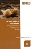 Lila Chouli - Le boom minier au Burkina Faso - Témoignages de victimes de l'exploitation minière.