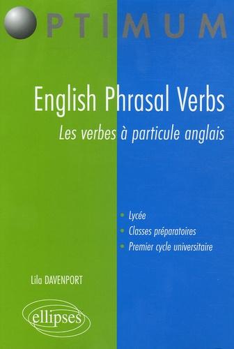 English Phrasal Verbs Les Verbes A Particule De Lila Davenport Livre Decitre