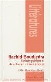 Lila Ibrahim-Ouali - Rachid Boudjedra - Ecriture poétique et structures romanesques.
