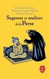 Lila Ibrahim-Ouali et Bahman Namvar-Motlag - Sagesses et malices de la Perse.