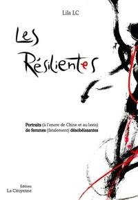 Lila LC - Les Résilientes - Portraits (à l'encre de Chine et au lavis) de femmes (fatalement) désobéissantes.