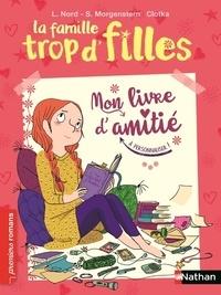 Lilas Nord et Susie Morgenstern - La famille trop d'filles - Mon livre d'amitié.