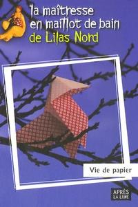 Lilas Nord - Vie de papier.
