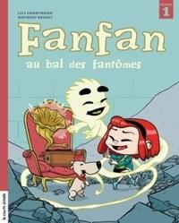 Lili Chartrand et Mathieu Benoit - Fanfan au bal des fantômes.