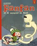 Lili Chartrand et Mathieu Benoit - Fanfan et le monstre de Noël.