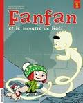 Lili Chartrand et Mathieu Benoit - Fanfan  : Fanfan et le monstre de Noël.