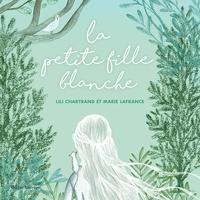 Lili Chartrand - La Petite Fille blanche.
