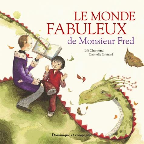 Le Monde De Monsieur Fred