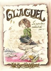 Lili Cyr-Robillard - Glaguel - La rivière interdite.