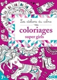 Lili la Baleine et Jessica Sécheret - Coloriages super girls.