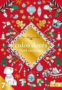 Lili la Baleine et  Solenne - Colos dorés - Noël enchanté.
