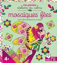 Mosaïques fées - Avec 300 mosaïques en mousse!.pdf