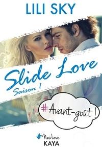 Lili Sky - NEW LOVE  : Slide Love - Avant-goût.
