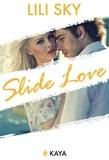 Lili Sky - Slide Love.