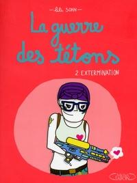 Lili Sohn - La guerre des tétons Tome 2 : Extermination.